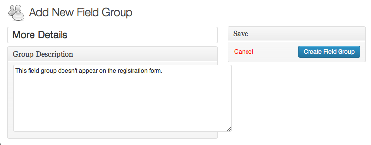 "Give the new group a title and description, then click on ""Create Field Group."""